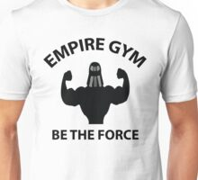 Empire Gym - Be The Force Unisex T-Shirt
