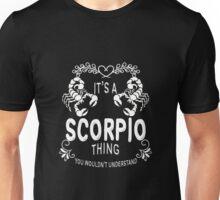 Scorpio - It's A Scorpio Thing Unisex T-Shirt