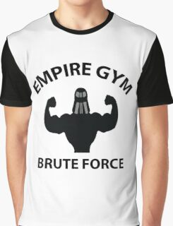 Empire Gym - Brute Force Graphic T-Shirt