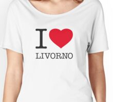 I ♥ LIVORNO Women's Relaxed Fit T-Shirt