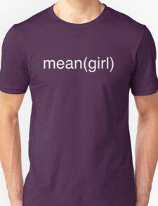 mean(girl) Unisex T-Shirt