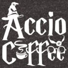 Accio Coffee by hp-collection