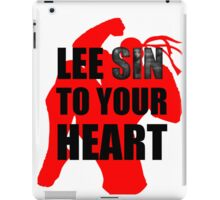 Lee Sin To Your Heart iPad Case/Skin