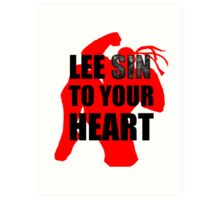 Lee Sin To Your Heart Art Print