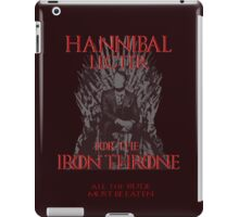 Hannibal Lecter for The Iron Throne (3) iPad Case/Skin