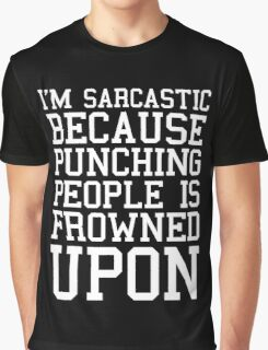 I'm Sarcastic Funny Quote Graphic T-Shirt