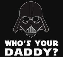 Who's Your Daddy? by Glamfoxx
