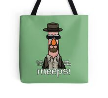 I am the one who meeps! Tote Bag