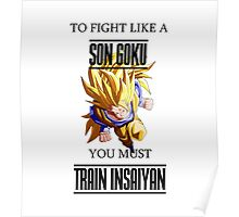 Fight Like a Son Goku Poster