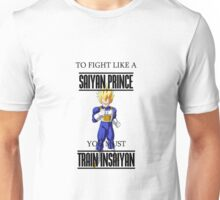 Train Insaiyan - Fight Like a Saiyan Prince Unisex T-Shirt