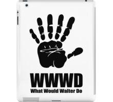 What would Walter Do? Fringe iPad Case/Skin