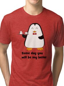 Betler penguin Tri-blend T-Shirt