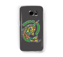 Narwhal Believes in You Samsung Galaxy Case/Skin