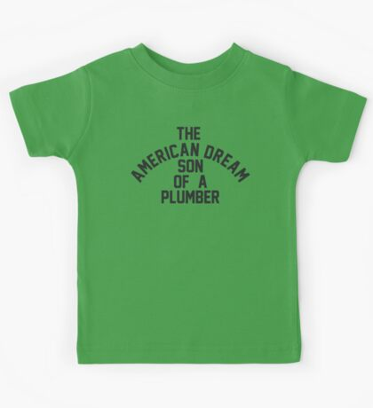 Son of a Plumber Kids Tee