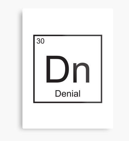 The Element of Denial Metal Print