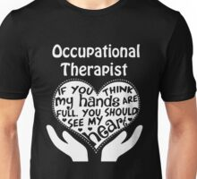 Therapist - Occupational Therapist Unisex T-Shirt