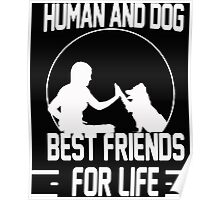 Human and dog - Best Friend For Life  Poster