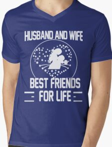 Husband and Wife - Best friends for Life Mens V-Neck T-Shirt