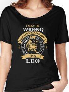 I maybe Wrong- but I high doubt it - I'm a LEO Women's Relaxed Fit T-Shirt