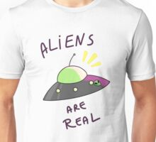 Aliens are real- Tee-shirt Unisex T-Shirt