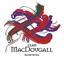 Clan MacDougall - Prefer your gift on Black/White tell us at info@tangledtartan.com  Photographic Print