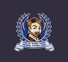 The Obi-Wan For Me Unisex T-Shirt