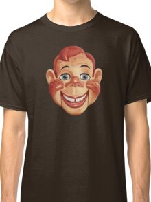 It's Howdy Doody Time! Classic T-Shirt
