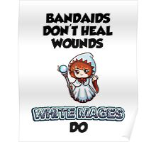 Bandaids are useless Poster
