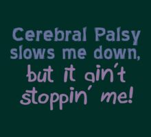 Cerebral Palsy Stoppin' Me by Thogek