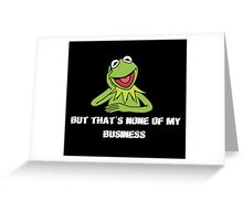 Kermit Meme Greeting Card