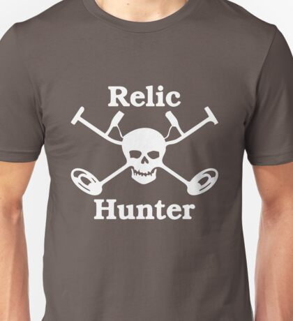 Relic Hunter - Metal Detecting Unisex T-Shirt
