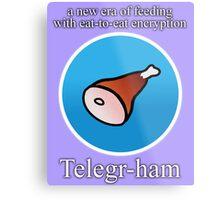 Telegr-ham Metal Print