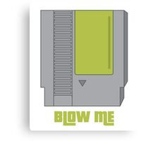 Blow Me Canvas Print