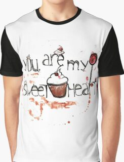 Watercolor graphic acrylic cupcake drawing, you're my sweetheart text Graphic T-Shirt