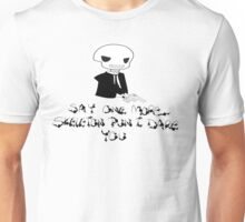 Say One More Skeleton Pun I Dare You Unisex T-Shirt
