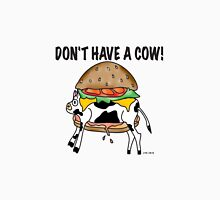 DON'T HAVE A COW!~(C) Long Sleeve T-Shirt