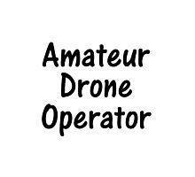 Amateur Drone Operator Photographic Print