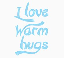 I Love Warm Hugs Mens V-Neck T-Shirt