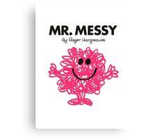 Mr. Messy  Canvas Print