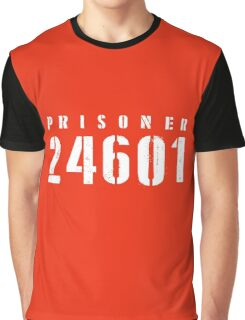 Prisoner 24601 Who Am I  Graphic T-Shirt