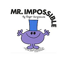 Mr. Impossible Photographic Print