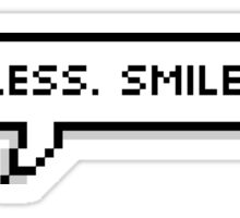 Talk Less. Smile More. Sticker