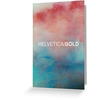 Helvetica Bold Greeting Card