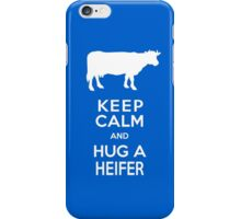 Dairy Farm Keep Calm and Hug a Heifer iPhone Case/Skin