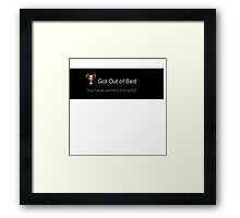 Playstation Trophy: Got Out of Bed Framed Print