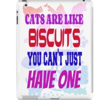 Cats are like biscuits iPad Case/Skin
