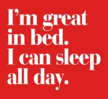 Great in Bed, Sleep All Day Typography Kids Clothes