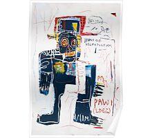 Basquiat Irony of negro policeman Poster