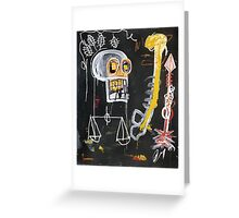 Basquiat 's ideas on Justice and huge dick Greeting Card