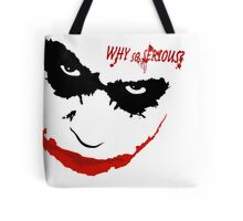 WHY SO SERIOUS? 2 Tote Bag